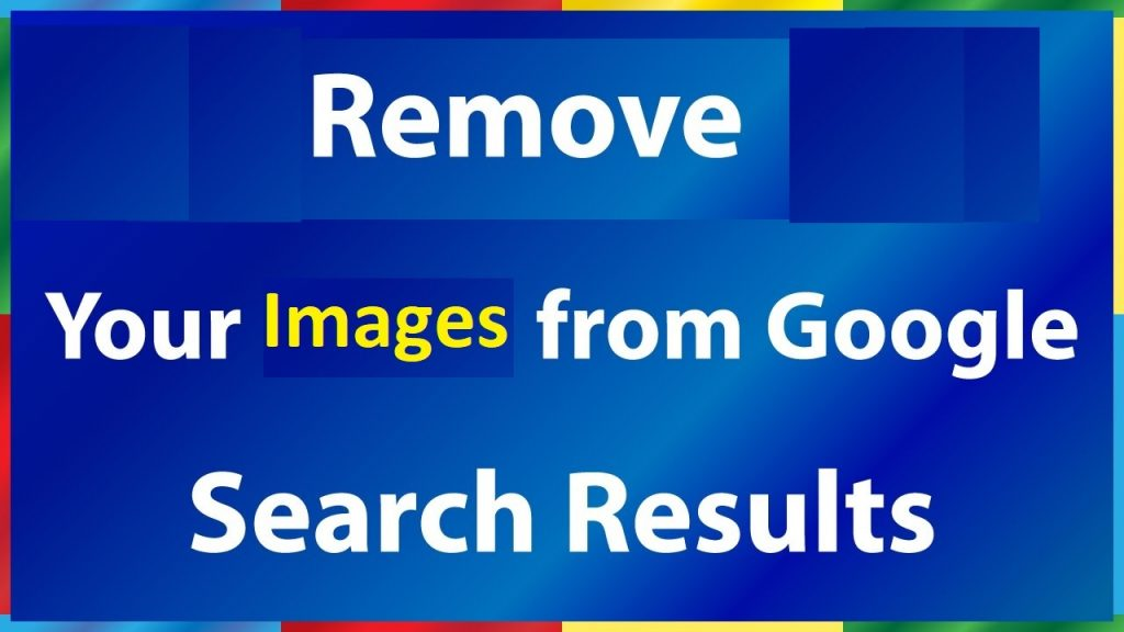Google Images Removal